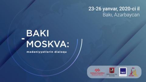 "Baku to host ""Baku-Moscow: dialogue of cultures"" conference"