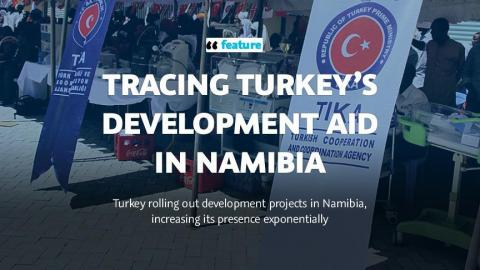 Tracing Turkey's development aid in Namibia