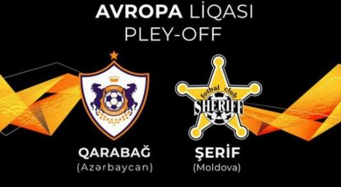 Qarabag to face Moldovan Sheriff in play-off round of UEFA Europa League