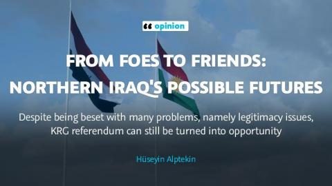OPINION - From foes to friends: Northern Iraq's possible futures