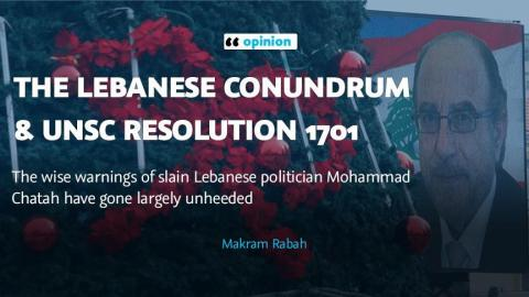 The Lebanese conundrum & UNSC Resolution 1701
